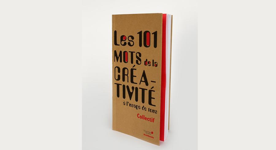 Les 101 mots de la créativité